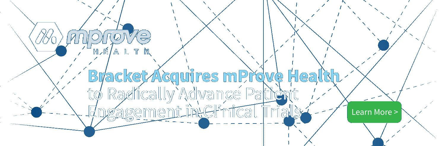 Bracket Acquires mProve Health to Radically Advance Patient Engagement in Clinical Trials